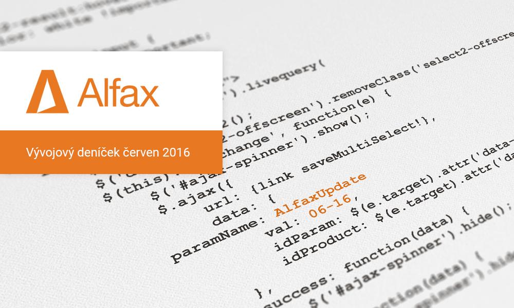 Vývojový deníček Alfax – červen 2016