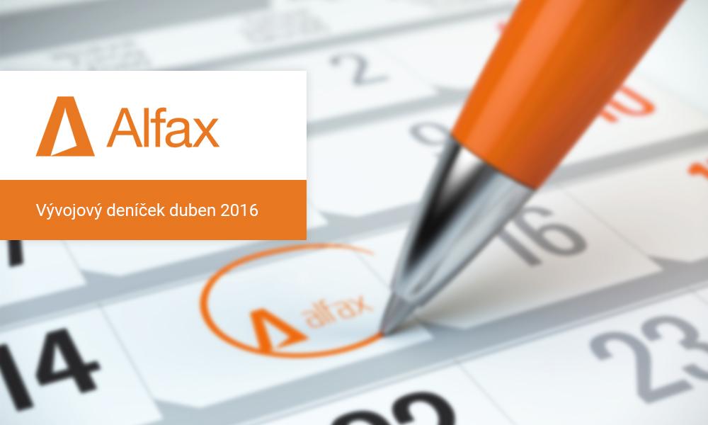 Vývojový deníček Alfax – duben 2016