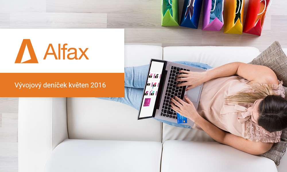 Vývojový deníček Alfax – květen 2016